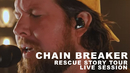 Chain Breaker: Rescue Story Tour Live Session/Zach Williams