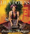 Pecados Y Milagros/Lila Downs
