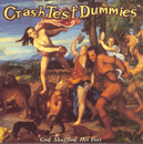 God Shuffled His Feet/Crash Test Dummies