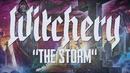 The Storm (lyric video)/Witchery