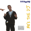 He's the DJ, I'm the Rapper (Expanded Edition)/DJ Jazzy Jeff & The Fresh Prince