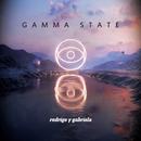 Gamma State/Rodrigo y Gabriela