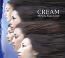 CREAM/Mean Machine