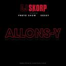 Allons-y feat.Preto Show & Sosey/DJ Skorp