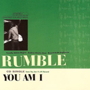 Rumble/You Am I