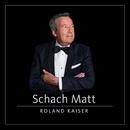 Schach Matt (Clubkonzert Berlin Live)/Roland Kaiser