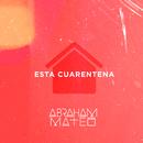 Esta Cuarentena/Abraham Mateo