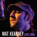 Live 2006/Mat Kearney