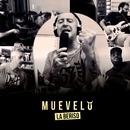 Muévelo (Versión Demo)/La Beriso
