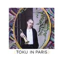 TOKU in Paris/TOKU