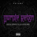 Purple Reign/Future