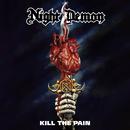 Kill The Pain/Night Demon
