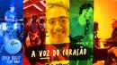 A Voz do Coração feat.Rael/Jota Quest