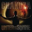 Unter der Sonne/Chakuza