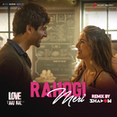"Rahogi Meri (Remix By DJ Shadow Dubai) (From ""Love Aaj Kal"")/Pritam"
