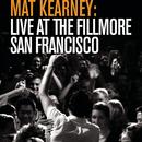Live at The Fillmore - San Francisco/Mat Kearney