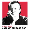 Esenciales/Antonio Tarragó Ros