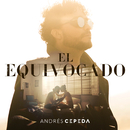 El Equivocado/Andrés Cepeda