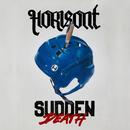 Sudden Death/Horisont