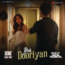"Yeh Dooriyan (Remix By DJ Akhil Talreja) (From ""Love Aaj Kal"")/Pritam"