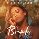 Eu Elevo Meus Olhos/Brenda