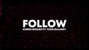 Follow (Lyric Video) [Live] feat.Todd Dulaney/Kierra Sheard