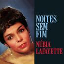 Noites Sem Fim/Núbia Lafayette