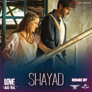 "Shayad Remix (By DJ Angel & Abhijeet Patil) (From ""Love Aaj Kal"")/Pritam"