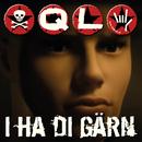 I ha di Gärn/QL