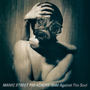 Gold Against the Soul (House in the Woods Demo) [Remastered]/Manic Street Preachers
