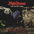 Are You Out There/Night Demon