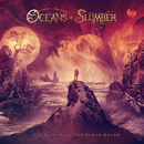 A Return to the Earth Below/Oceans of Slumber