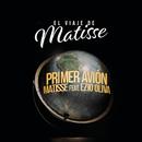 Primer Avión (El Viaje de Matisse) feat.Ezio Oliva/Matisse