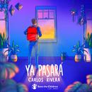 Ya Pasará/Carlos Rivera