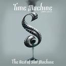 Time Machine : Best of Slot Machine/Slot Machine