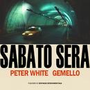 Sabato Sera feat.Gemello/Peter White