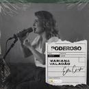 Poderoso/Mariana Valadão