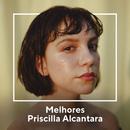 Melhores Priscilla Alcantara/Priscilla Alcantara