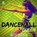 Dancehall Queen/Alex Guesta