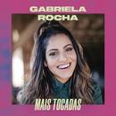 Gabriela Rocha Mais Tocadas/Gabriela Rocha
