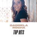 Gabriela Rocha Top Hits/Gabriela Rocha