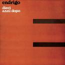Dieci anni dopo/Sergio Endrigo