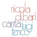 Nicola Di Bari canta Luigi Tenco/Nicola Di Bari