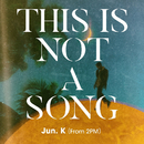 THIS IS NOT A SONG, 1929/Jun. K