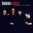 Telling Everybody/Human Nature