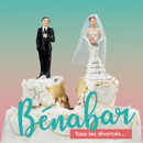 Tous les divorcés (Radio Edit)/Bénabar