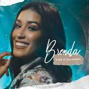 Vida e Salvação/Brenda