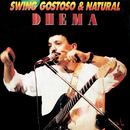 Swing Gostoso e Natural/Dhema