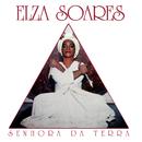 Senhora da Terra/Elza Soares