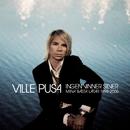 Ingen vinner silver (Mina bästa låtar 1998-2006)/Ville Pusa